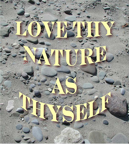 love-thy-nature-as-thyself-2-15-08-450.jpg